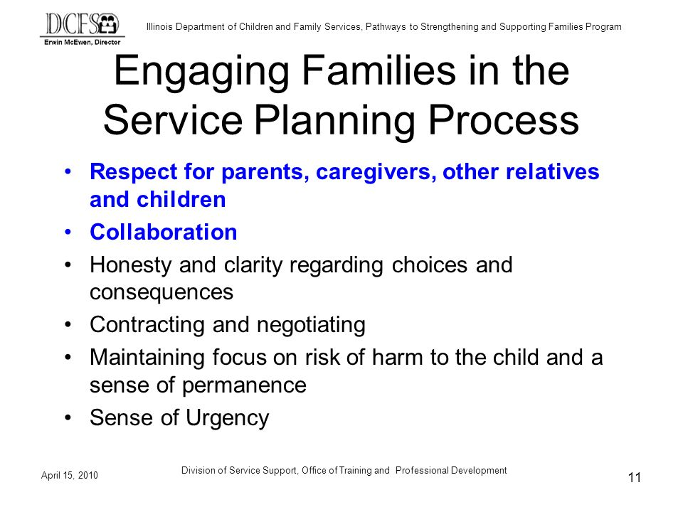 Illinois Department of Children and Family Services, Pathways to Strengthening and Supporting Families Program April 15, 2010 Division of Service Supp