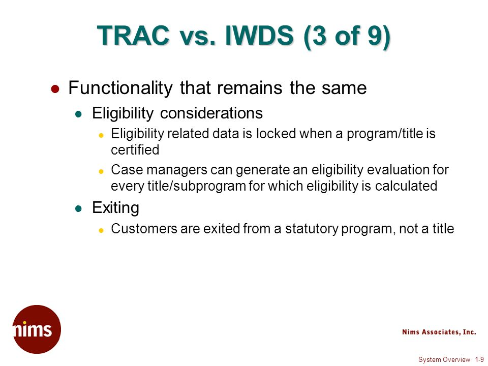 System Overview 1-9 TRAC vs.