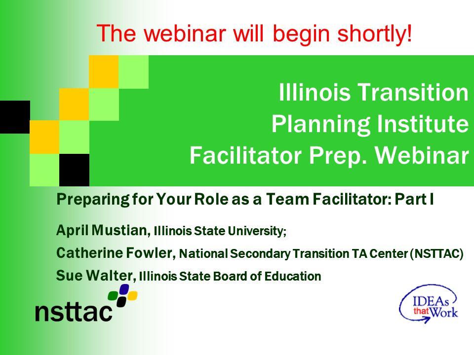 Illinois Transition Planning Institute Facilitator Prep.