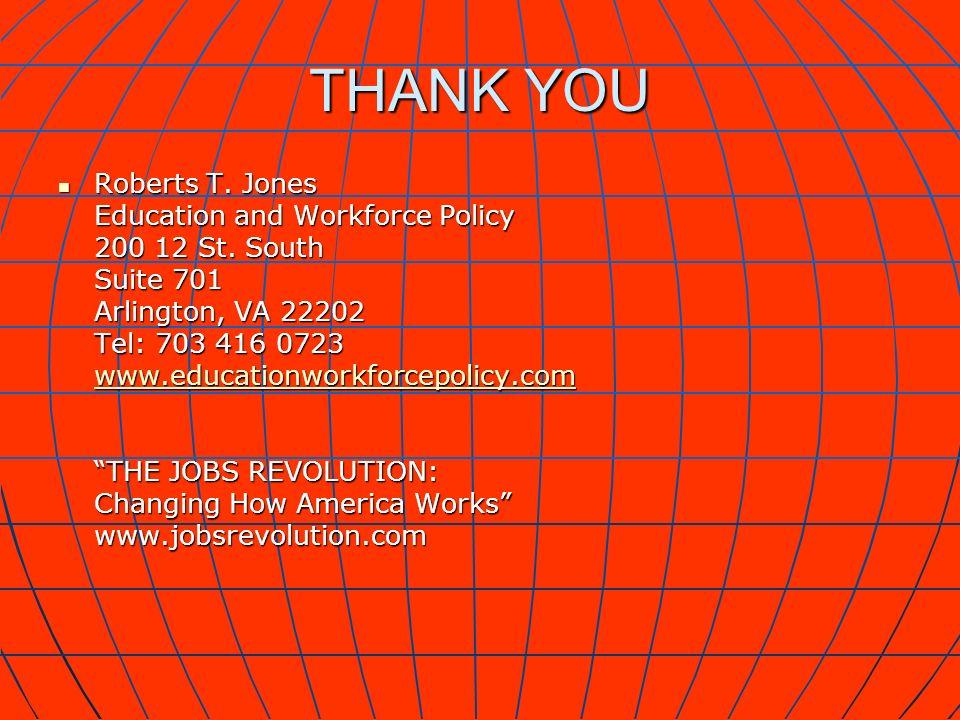 THANK YOU Roberts T. Jones Roberts T.