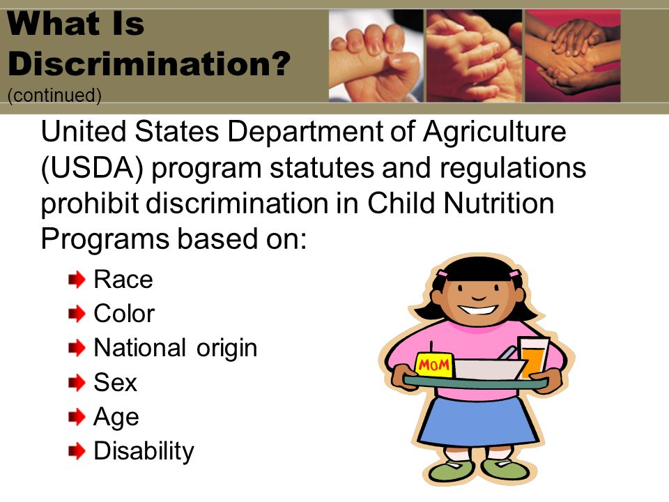 United States Department of Agriculture (USDA) program statutes and regulations prohibit discrimination in Child Nutrition Programs based on: Race Col