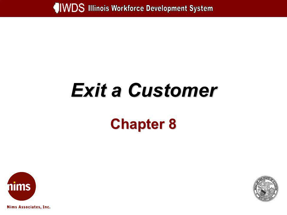 Exit a Customer Chapter 8