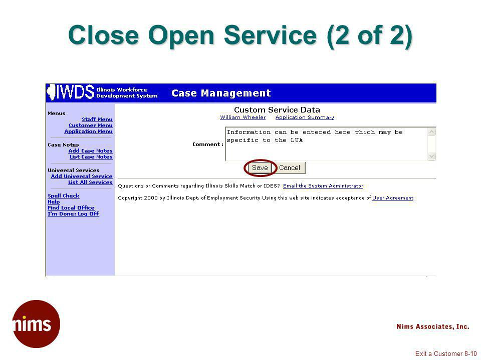 Exit a Customer 8-10 Close Open Service (2 of 2)