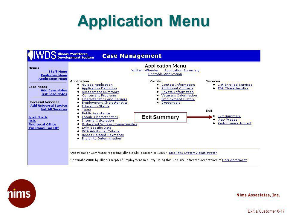 Exit a Customer 8-17 Application Menu Exit Summary