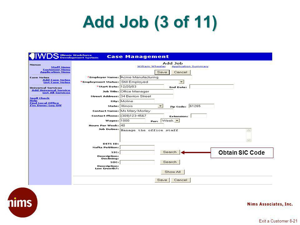 Exit a Customer 8-21 Add Job (3 of 11) Obtain SIC Code