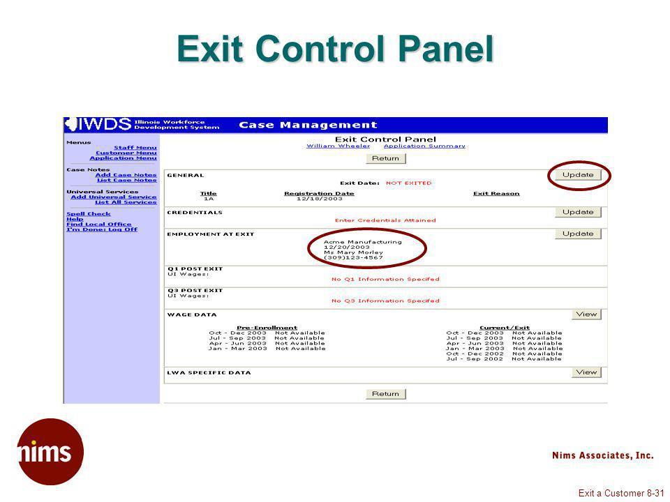 Exit a Customer 8-31 Exit Control Panel