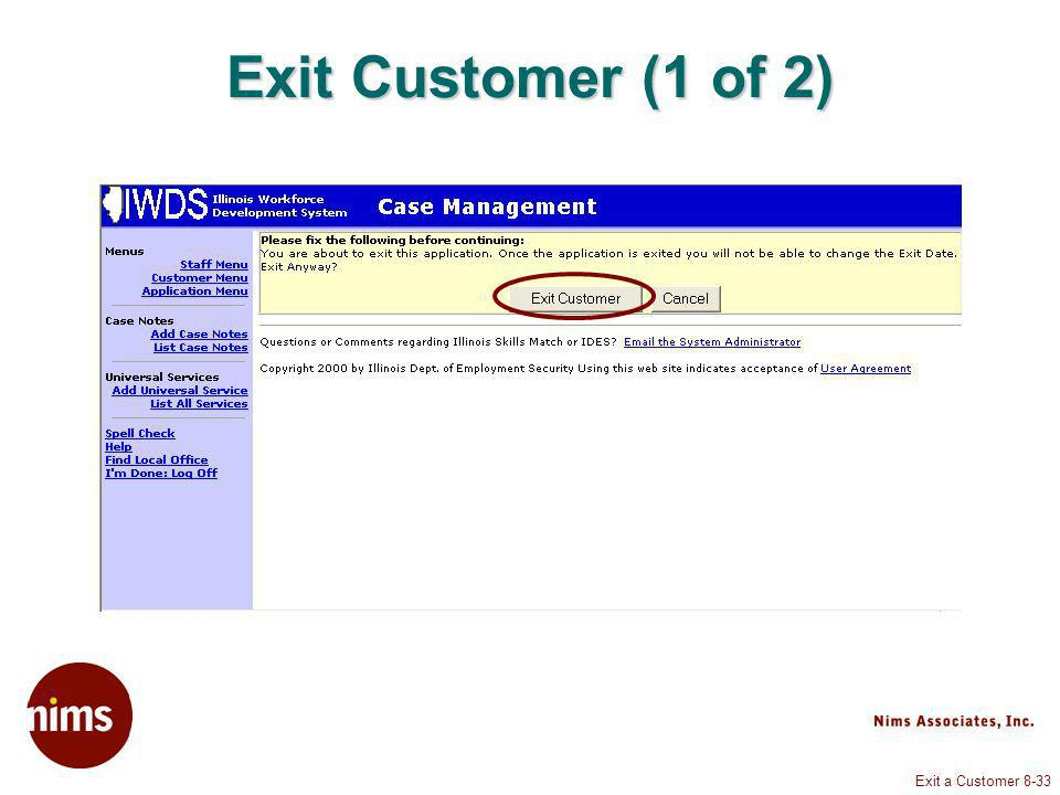 Exit a Customer 8-33 Exit Customer (1 of 2)