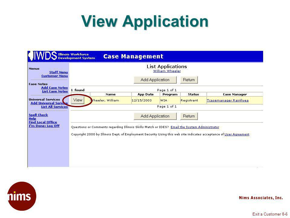 Exit a Customer 8-17 Application Menu Exit Summary