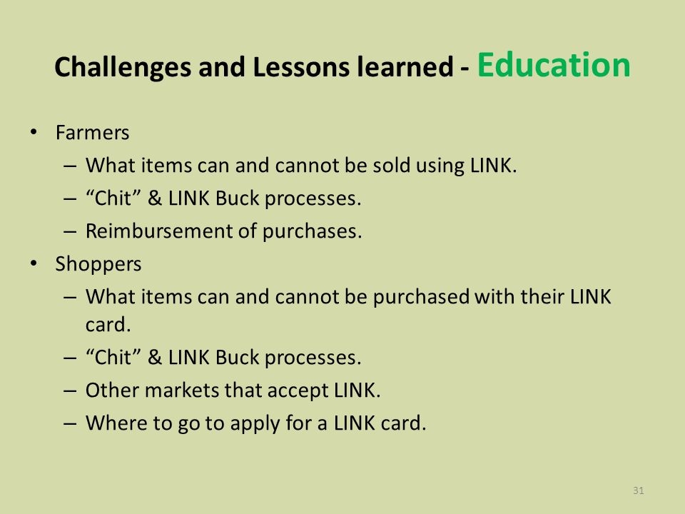 31 Challenges and Lessons learned - Education Farmers – What items can and cannot be sold using LINK.