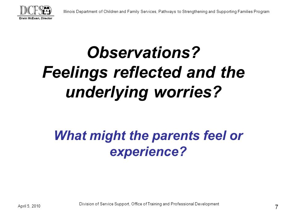 Illinois Department of Children and Family Services, Pathways to Strengthening and Supporting Families Program The 10 Step Interview Protocol Step 8, Disclosure Common Disclosure Methods: Use the Method, Tell me why I came to talk to you.