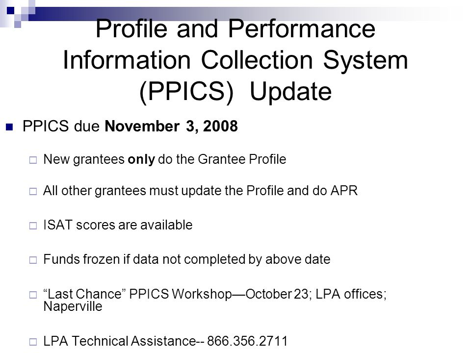 PPICS for FY09 Record keeping requirements (in binder) No changes for FY09 State assessment Attendance Grades Teacher survey