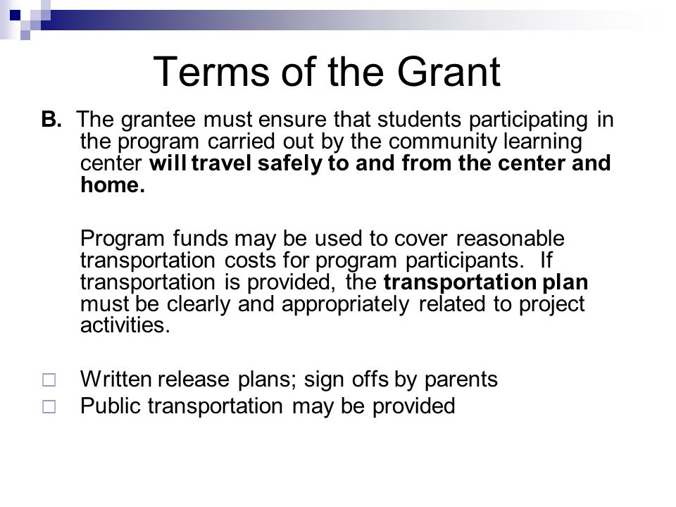 Terms of the Grant C.