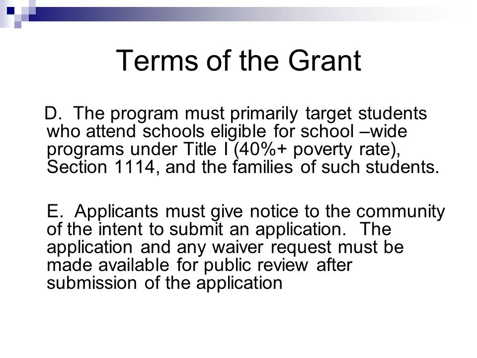 Terms of the Grant N.