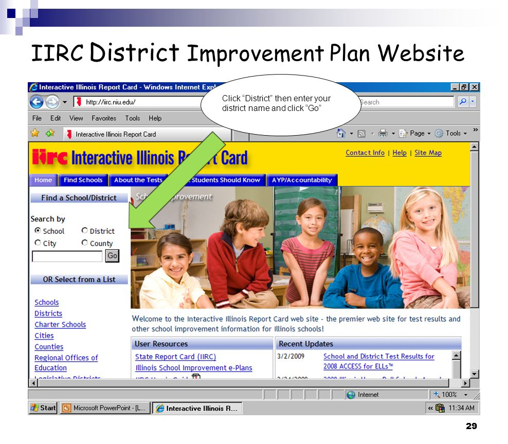 29 IIRC District Improvement Plan Website Click District then enter your district name and click Go