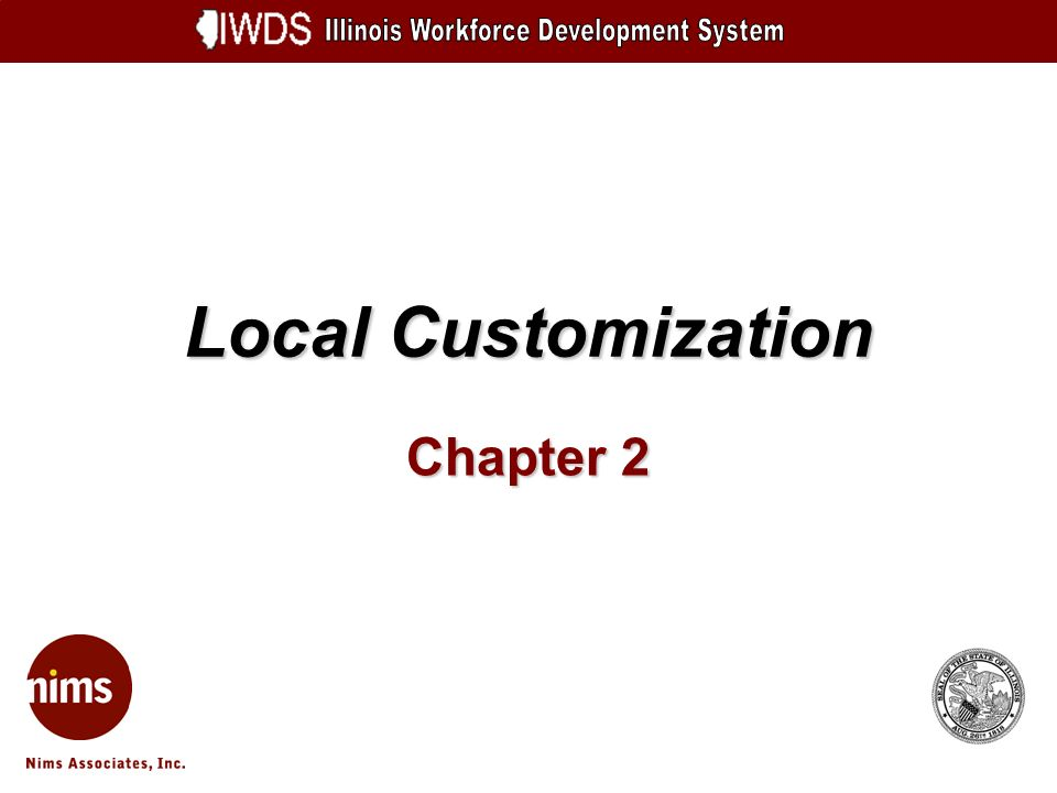 Local Customization 2-12 LOCATION - Custom Background Click Next to continue