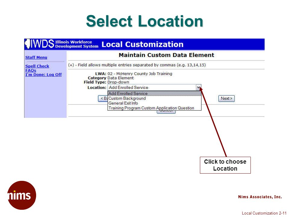 Local Customization 2-11 Select Location Click to choose Location
