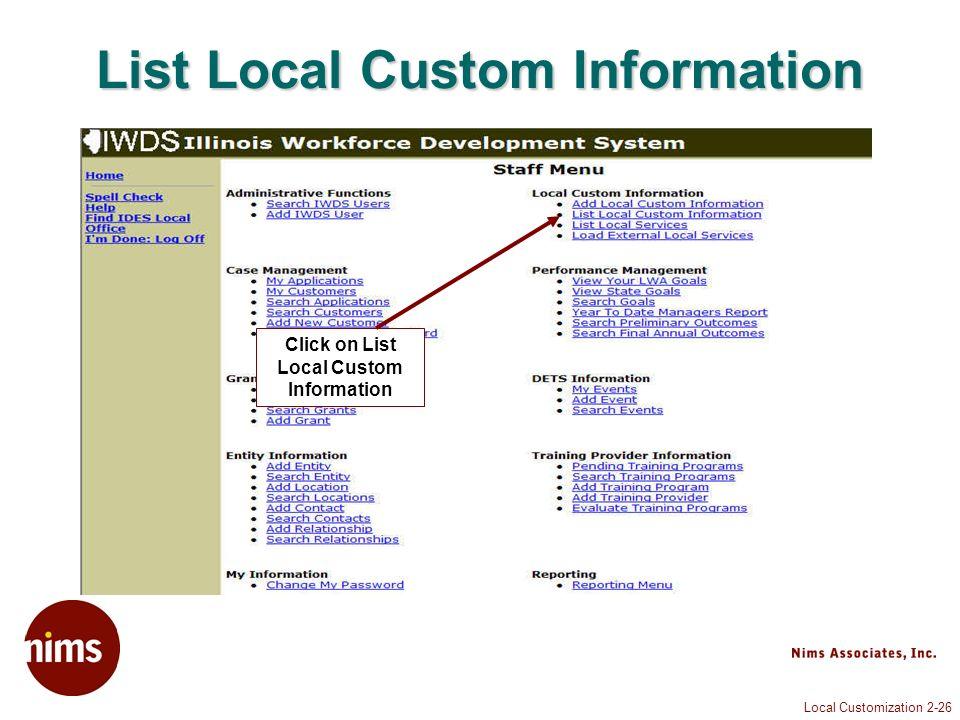 Local Customization 2-26 List Local Custom Information Click on List Local Custom Information