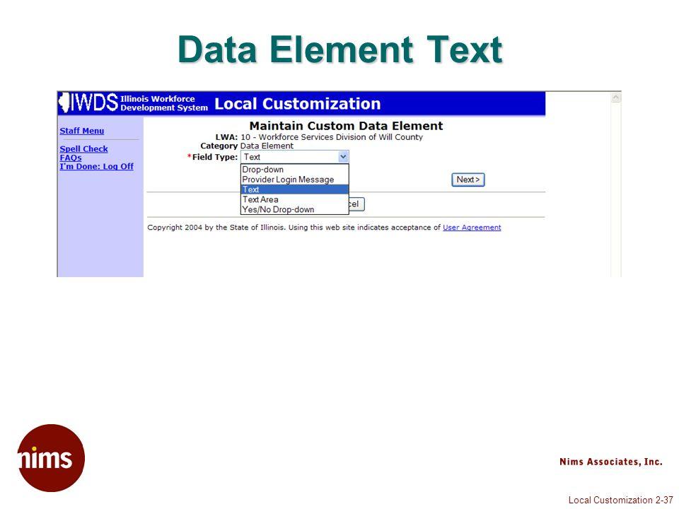 Local Customization 2-37 Data Element Text