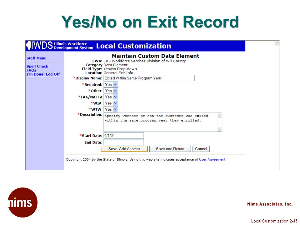 Local Customization 2-45 Yes/No on Exit Record