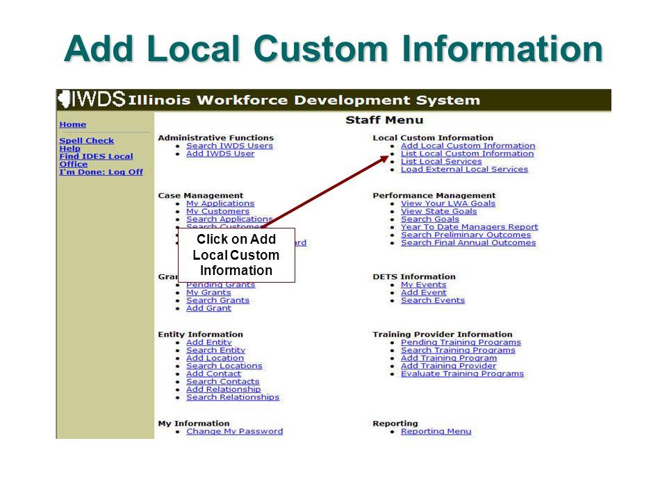 Add Local Custom Information Click on Add Local Custom Information