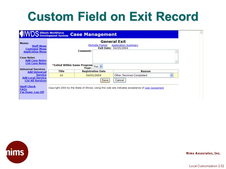 Local Customization 2-52 Custom Field on Exit Record