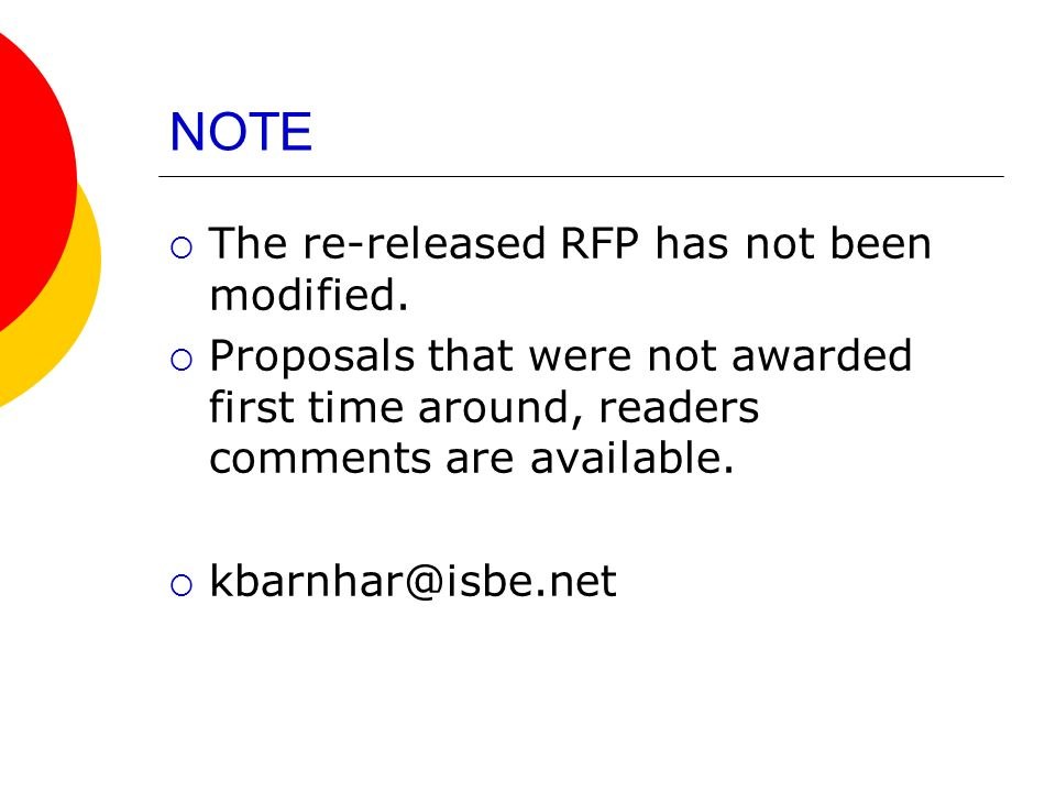 NOTE The re-released RFP has not been modified.