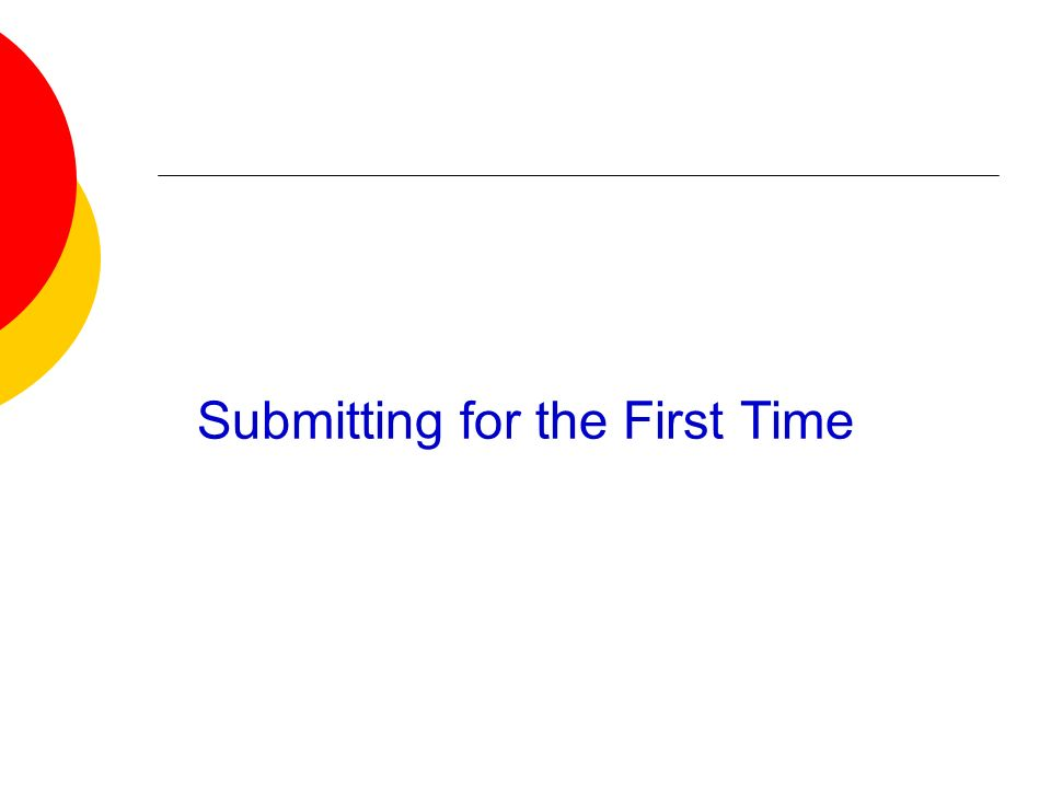 Submitting for the First Time