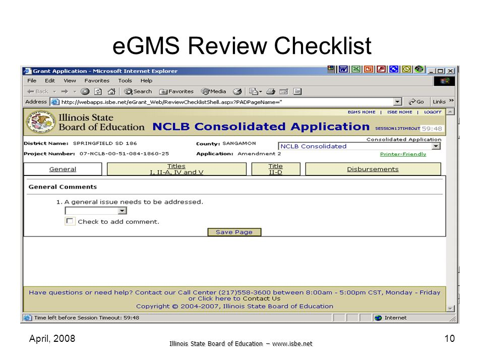 Illinois State Board of Education – www.isbe.net April, 200810 eGMS Review Checklist