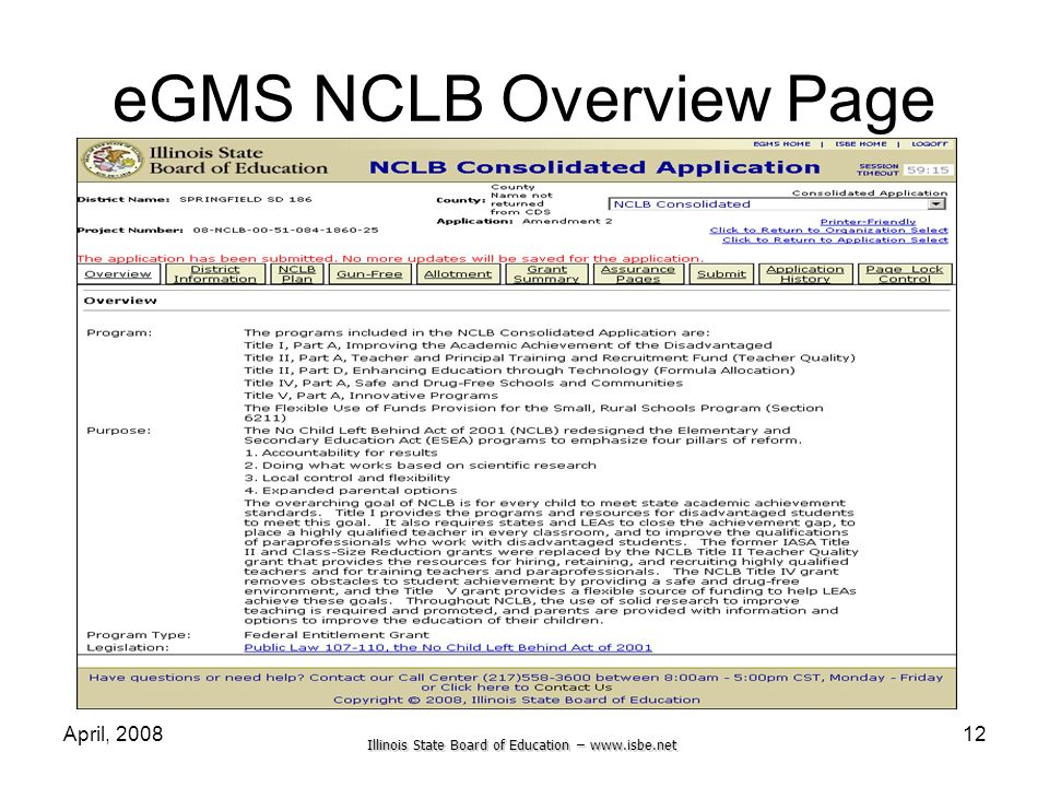 Illinois State Board of Education – www.isbe.net April, 200812 eGMS NCLB Overview Page