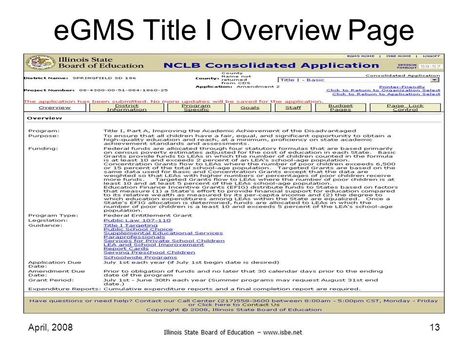 Illinois State Board of Education – www.isbe.net April, 200813 eGMS Title I Overview Page