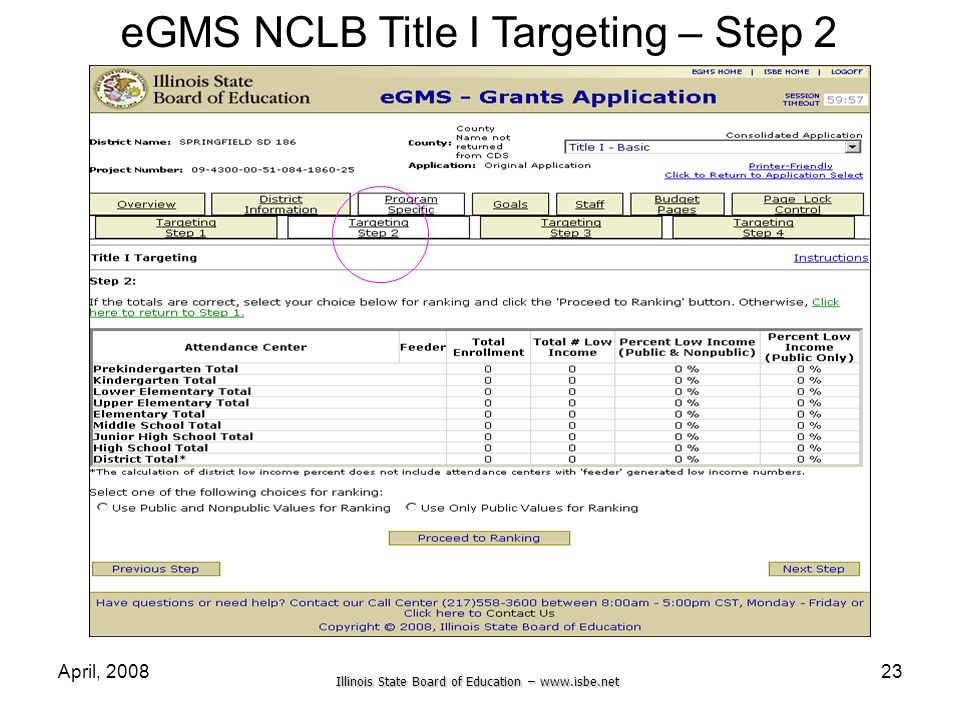 Illinois State Board of Education – www.isbe.net April, 200823 eGMS NCLB Title I Targeting – Step 2