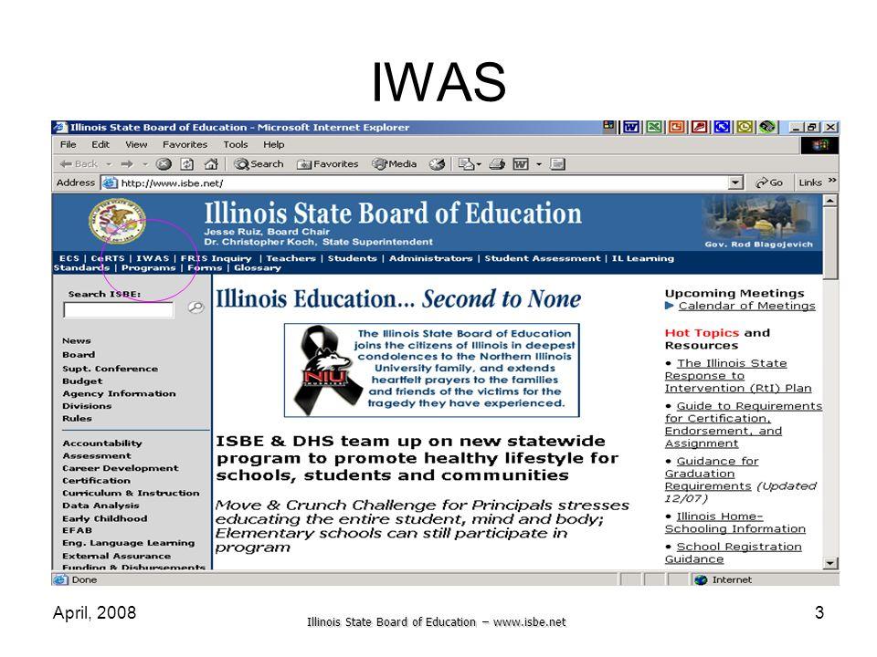 Illinois State Board of Education – www.isbe.net April, 20083 IWAS