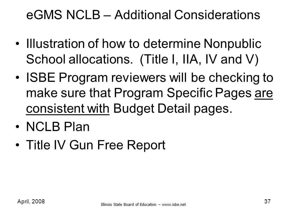 Illinois State Board of Education – www.isbe.net April, 200837 eGMS NCLB – Additional Considerations Illustration of how to determine Nonpublic School