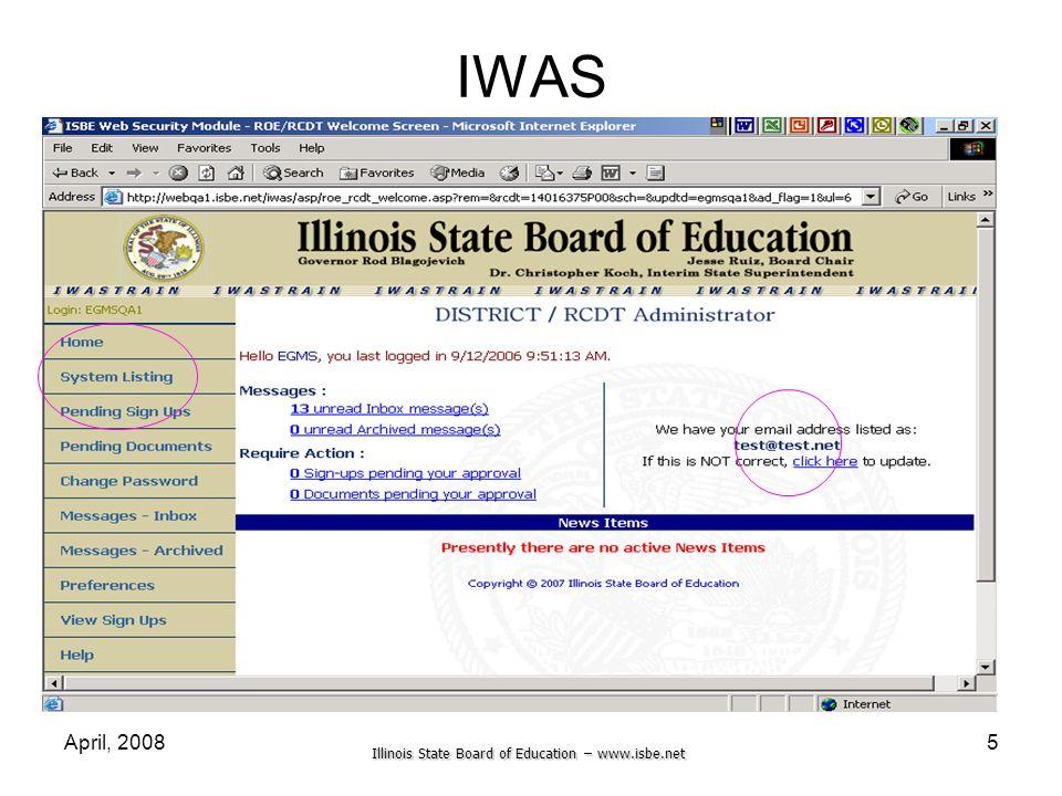 Illinois State Board of Education – www.isbe.net April, 20085 IWAS