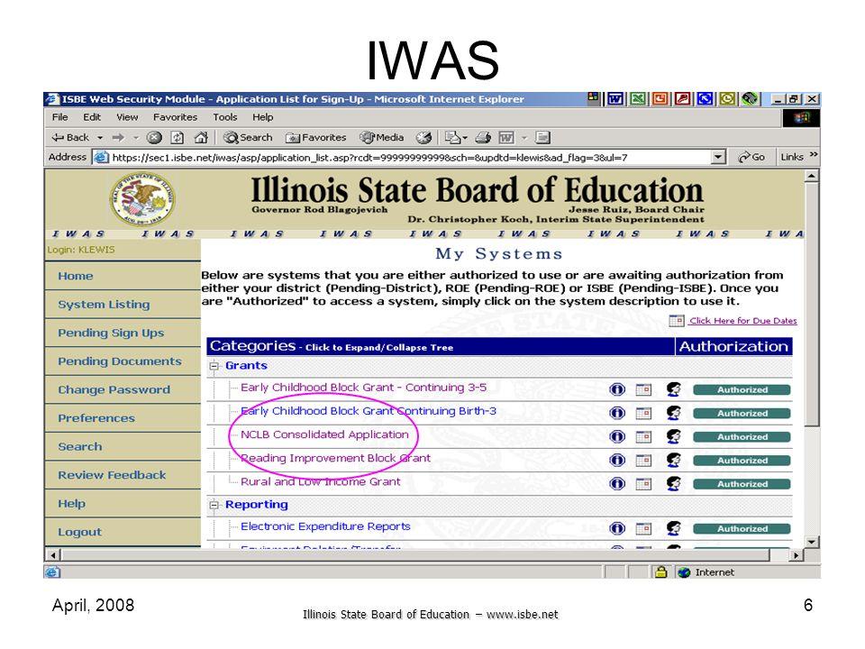 Illinois State Board of Education – www.isbe.net April, 20086 IWAS