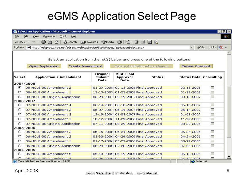 Illinois State Board of Education – www.isbe.net April, 20089 eGMS Application Select Page