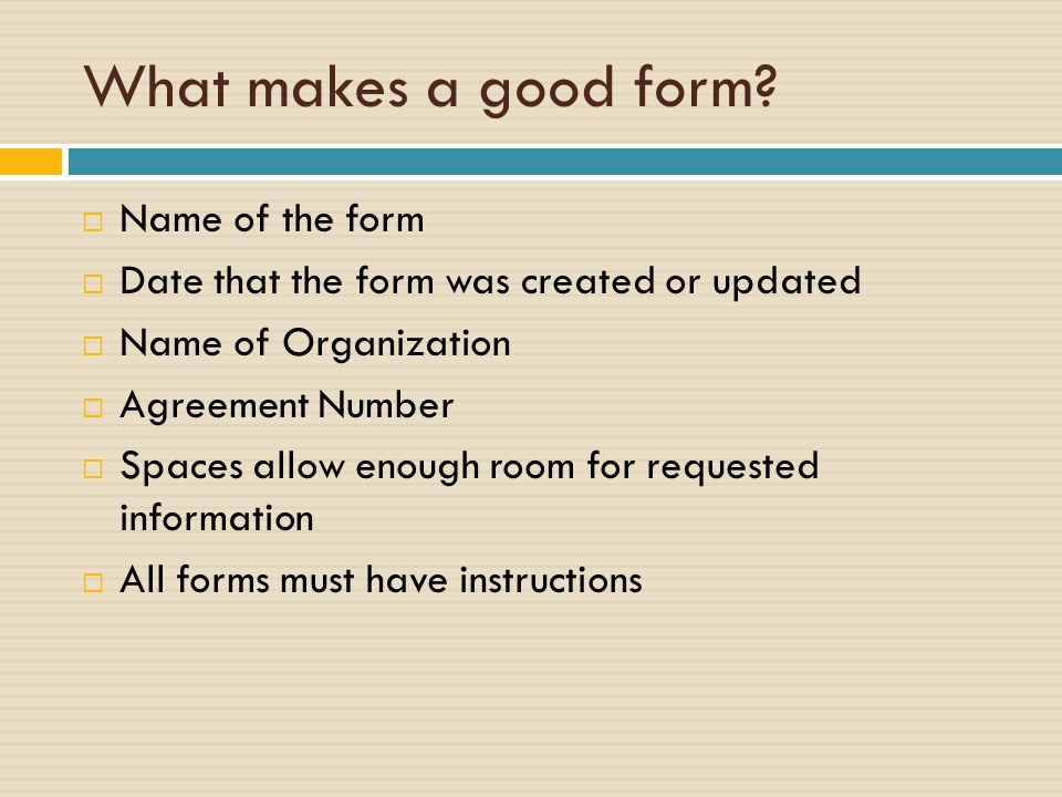 What makes a good form.