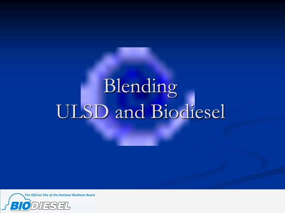 Blending ULSD and Biodiesel