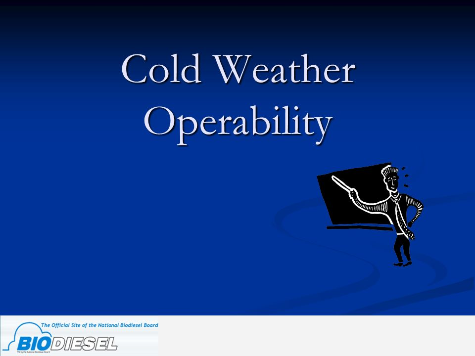 Cold Weather Operability