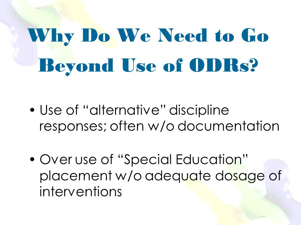 Why Do We Need to Go Beyond Use of ODRs.