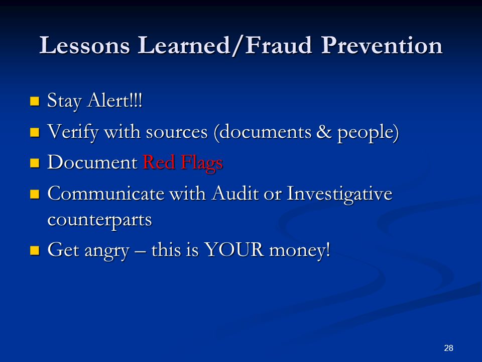 Lessons Learned/Fraud Prevention Stay Alert!!. Stay Alert!!.