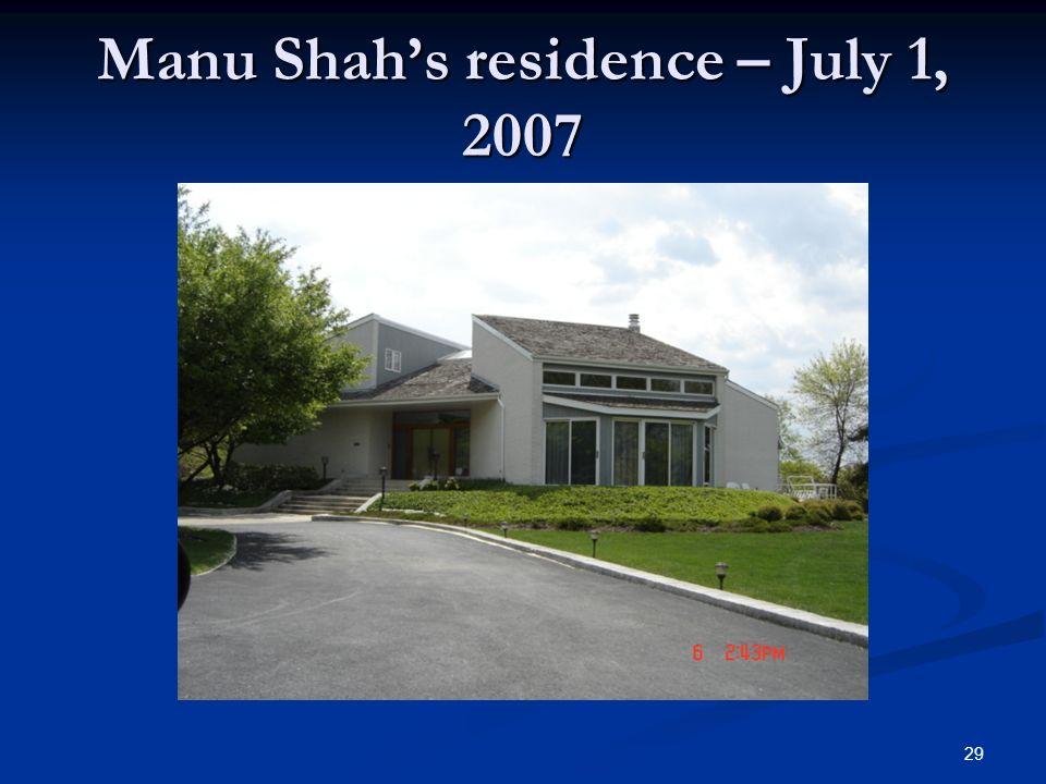 Manu Shahs residence – July 1, 2007 29