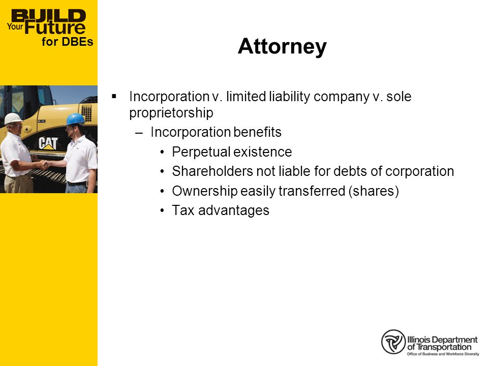 for DBEs Attorney Incorporation v. limited liability company v.