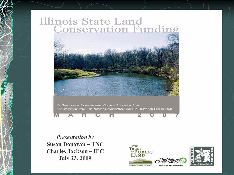 Presentation by Susan Donovan – TNC Charles Jackson – IEC July 23, 2009