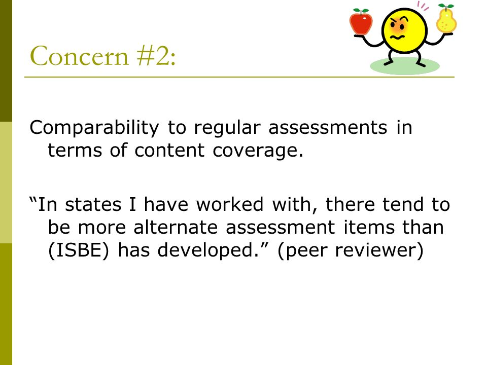 Concern #2: Comparability to regular assessments in terms of content coverage.