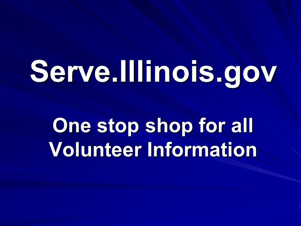 Serve.Illinois.gov One stop shop for all Volunteer Information