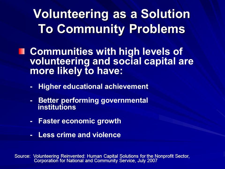 Volunteer Facts Volunteering makes you healthier (especially true for older adults).