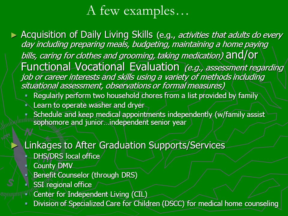 Acquisition of Daily Living Skills (e.g., activities that adults do every day including preparing meals, budgeting, maintaining a home paying bills, c