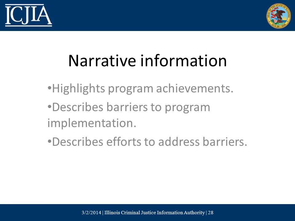 Narrative information Highlights program achievements.
