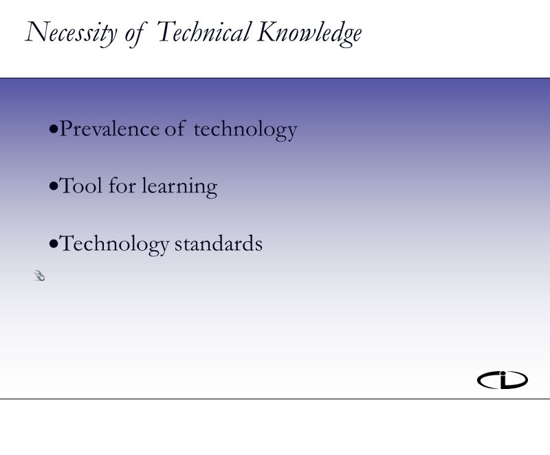 Prevalence of technology Tool for learning Technology standards Necessity of Technical Knowledge